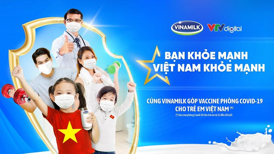 """""""Bạn khỏe mạnh, Việt Nam khỏe mạnh"""" - Chiến dịch của Vinamilk về sức khỏe cộng đồng và cùng ủng hộ Vaccine cho trẻ em 2"""